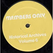 Members Only / Historical Archives (Volume 2)