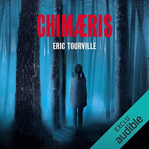 Chimaeris                   De :                                                                                                                                 Eric Tourville                               Lu par :                                                                                                                                 Thierry Debrune                      Durée : 14 h et 10 min     26 notations     Global 3,6