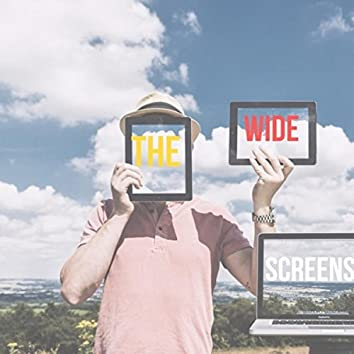 The Wide Screens