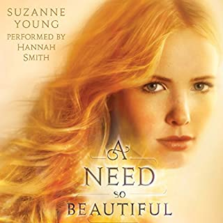 A Need So Beautiful                   By:                                                                                                                                 Suzanne Young                               Narrated by:                                                                                                                                 Hannah Smith                      Length: 7 hrs and 20 mins     3 ratings     Overall 4.3