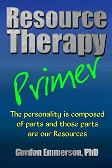 [Gordon Emmerson]のResource Therapy Primer (English Edition)