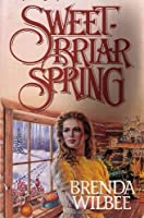 Sweetbriar Spring 0890816611 Book Cover