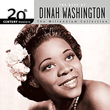 20th Century Masters: The Best Of Dinah Washington - The Millennium Collection