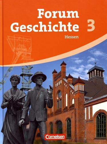 Forum Geschichte - Hessen: Band 3 - Vom Absolutismus bis zum Imperialismus: Schülerbuch