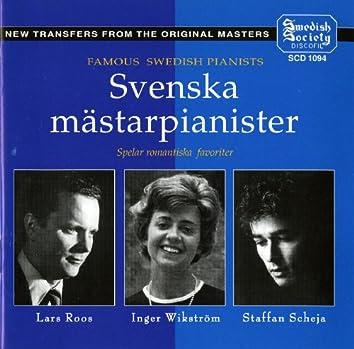 Svenska Mästerpianister - Roos / Scheja / Wikström - Piano Music