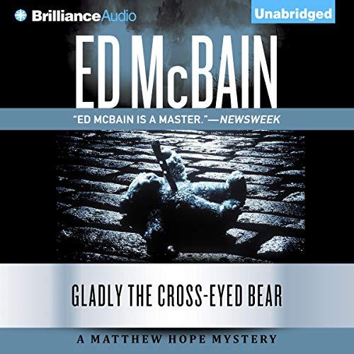 Gladly the Cross-Eyed Bear Audiobook By Ed McBain cover art