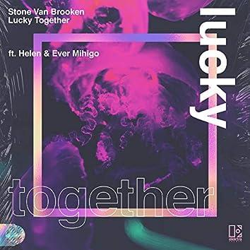 Lucky Together (feat. Helen & Ever Mihigo)