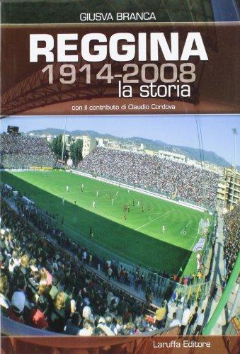 Reggina (1914-2008). La storia