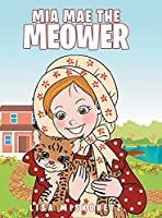 Mia Mae the Meower