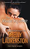 The Mane Squeeze (The Pride Series Book 4)