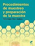 Procedimientos de muestreo y preparación de la muestra: 10 (Química)