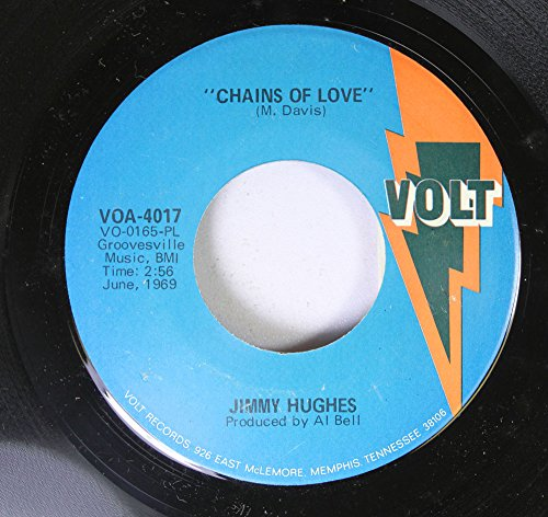 Jimmy Hughes 45 RPM Chains Of Love / I'm Not Ashamed To Beg Or Plead