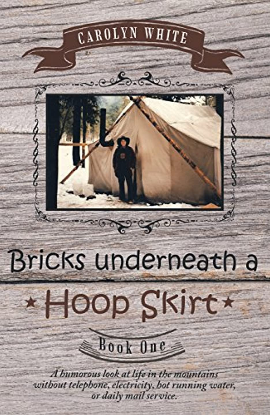 Bricks Underneath a Hoop Skirt: Book One