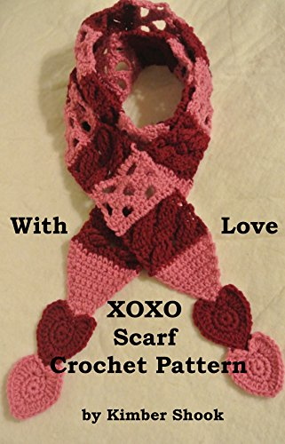 With Love XOXO Scarf Crochet Pattern (English Edition)