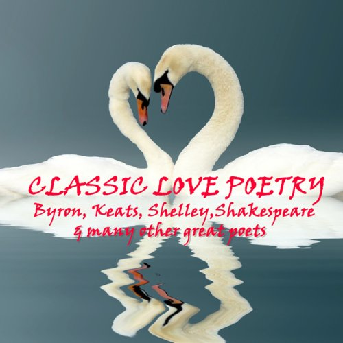 Classic Love Poetry audiobook cover art