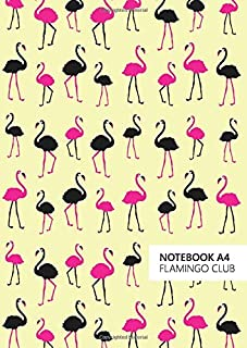 Flamingo Club Notebook - A4: (Yellow Edition) Fun notebook 192 lined pages (A4 / 8.27x11.69 inches / 21x29.7cm)
