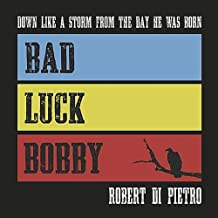 The Ballad of Bad Luck Bobby