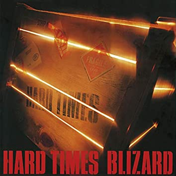 Hard Times (2019 Remastered)