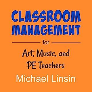 Classroom Management for Art, Music, and PE Teachers cover art
