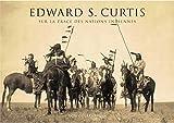 Edward S. Curtis - Sur la trace des nations indiennes