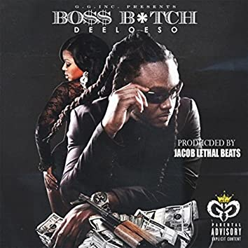 Boss Bitch (feat. Jacob Lethal Beats)