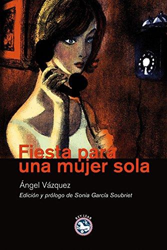 Fiesta Para Una Mujer Sola (Literatura)