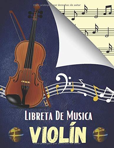 Libreta De Musica Violín: Libro de partituras para todos los amantes de la música: papel escrito a mano para componer o escribir canciones. - 120 paginas - Gran formato - Magníficos regalos