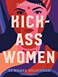 Kick-Ass Women: 52 wahre Heldinnen (suhrkamp taschenbuch) - Mackenzi Lee
