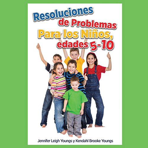 Resoluciones de Problemas, Para los Ninos, edades 5-10 audiobook cover art