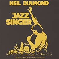 Jazz Singer Original Songs Fromthe by Neil Diamond