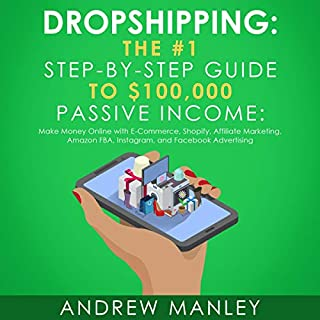 Dropshipping: The #1 Step-by-Step Guide to $100,000 Passive Income audiobook cover art