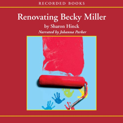Renovating Becky Miller audiobook cover art