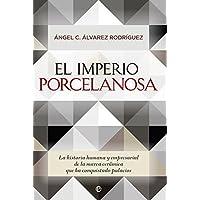 El Imperio Porcelanosa (Actualidad)