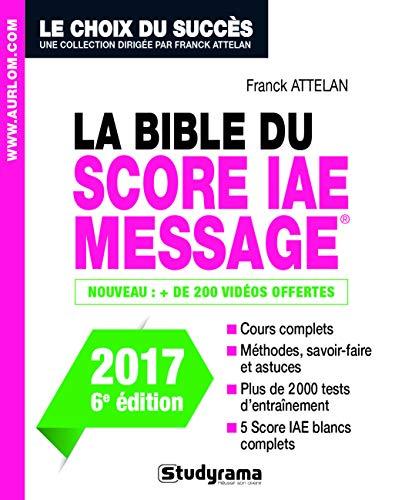 La Bible du Score IAE Message - 6e édition 2017