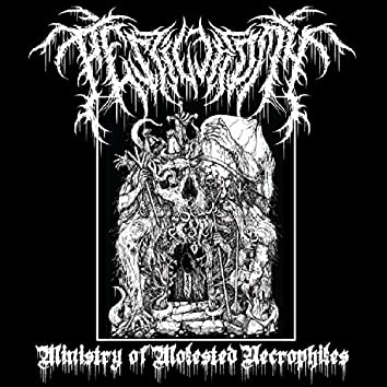 Ministry of Molested Necrophiles