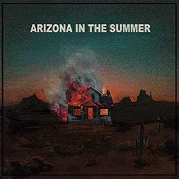 ARIZONA IN THE SUMMER