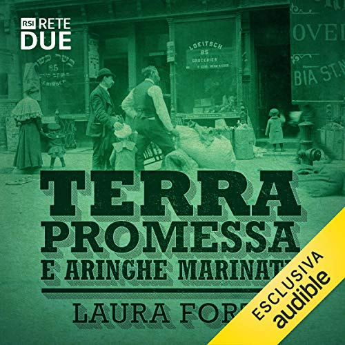 Terra promessa e aringhe marinate audiobook cover art