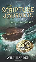 The Scripture Journeys: Race to Save the Ark
