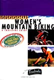A Trailside Guide: Women's Mountain Biking (Trailside Guides)