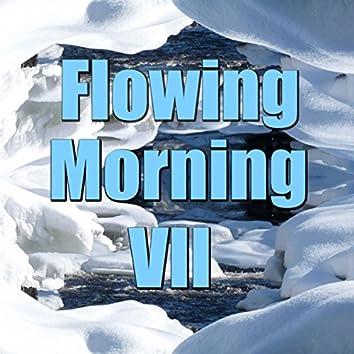 Flowing Morning, Vol. 6