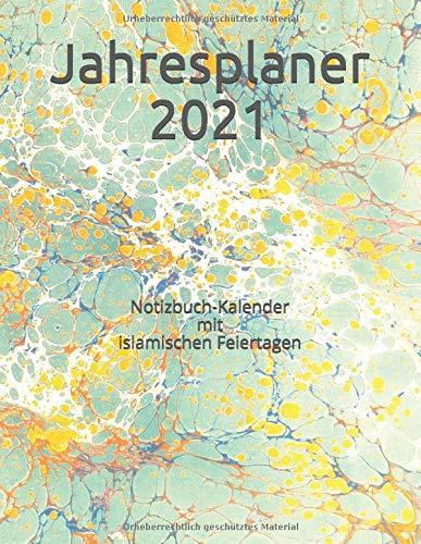 Jahresplaner 2021: Notizbuch-Kalender mit islamischen Feiertagen