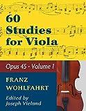 Wohlfahrt Franz 60 Studies, Op. 45: Volume 1 - Viola solo