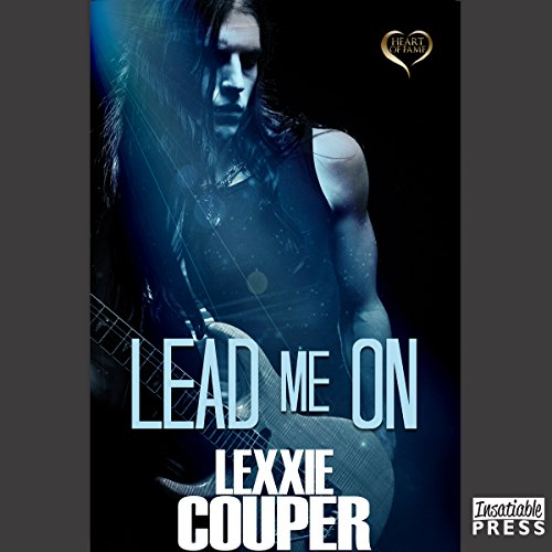 Lead Me On     Heart of Fame, Book 5              By:                                                                                                                                 Lexxie Couper                               Narrated by:                                                                                                                                 Roxanne Castro                      Length: 5 hrs and 34 mins     5 ratings     Overall 4.4