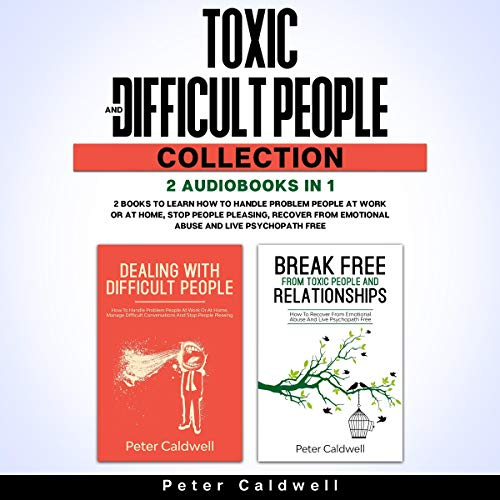 Toxic and Difficult People Collection: 2 Books in 1 cover art