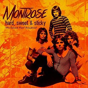 Hard, Sticky & Sweet (Live 1973)