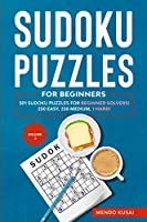 Sudoku Puzzles for Beginners: 501 Sudoku Puzzles for Beginner Solvers! 250 Easy, 250 Medium, 1 Hard! Volume 2
