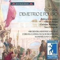Rossini - Demetrio e Polibio / Gonzales, Mingardo, Surjan, Weidinger, Martina Franca Festival, Carraro (1996-09-17)