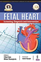 Fetal Heart: Screening, Diagnosis and Intervention