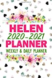 Helen : 2020-2021 Planner Weekly and Daily Planner (Helen Planner): To Do List, Goals, and Agenda Schedule for School, Home or Work   Weekly Academic ... Notebook for Helen (110 Pages, 6x9)