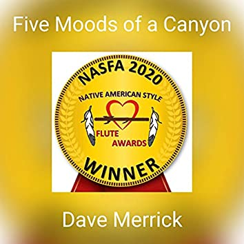 Five Moods of a Canyon